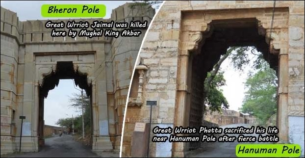 Bheron Pole was the place where Jaimal sacrificed his life in order to save the fort from Mughals